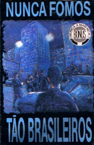 PLEBE RUDE - Nunca Fomos Tão Brasileiros (1987) - Cassette Tape