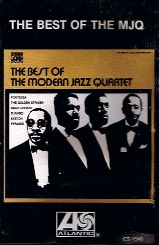 THE MODERN JAZZ QUARTET - The Best Of The MJQ - Cassette Tape