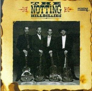 THE NOTTING HILLBILLIES - Missing...Presumed Having A Good Time (1990) - Cassette tape