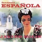 JAVIER SOLIS - Fantasia Española (1998) - Cassette Tape
