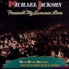 MICHAEL JACKSON - Farewell My Summer Love (1984)- Cassette Tape