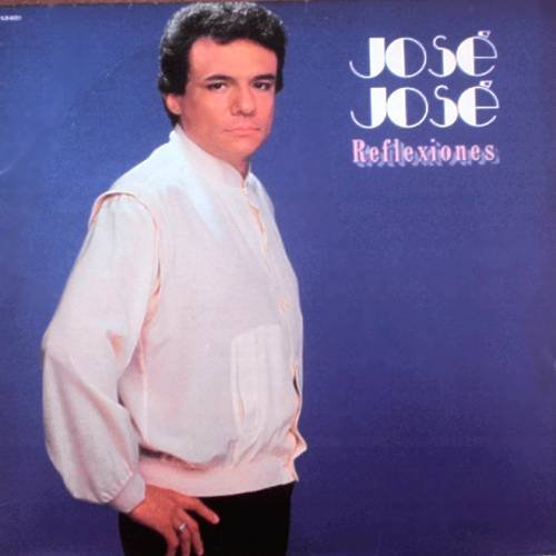 JOSE JOSE - Reflexiones(1984)  - LP