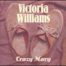 VICTORIA WILLIAMS - Crazy Mary (1994) - CD Single