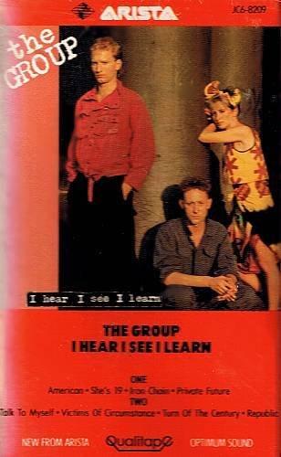 THE GROUP - I Hear, I See, I Learn (1984) - Cassette Tape