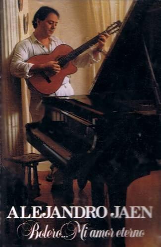 ALEJANDRO JAEN - Bolero...Mi Amor Eterno (1992) - Cassette Tape