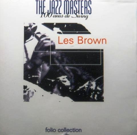 THE JAZZ MASTERS - Les Brown And His Orchestra - CD