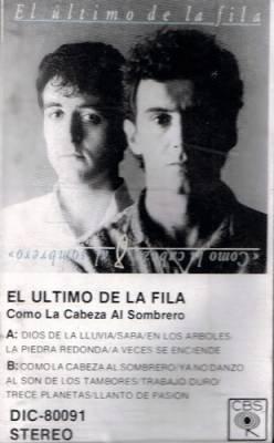 EL ULTIMO DE LA FILA - Como La Cabeza Al Sombrero (1989) - Cassette Tape