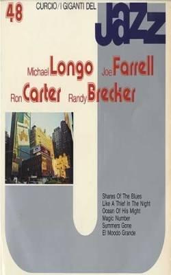 I GIGANTI DEL JAZZ No. 48 - Longo /Farrell / Carter / Brecker - Cassette Tape