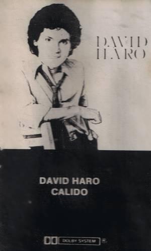 DAVID HARO - Calido - Cassette Tape