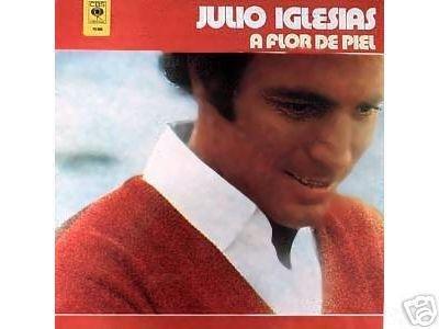 JULIO IGLESIAS-A Flor De Piel (1980) - LP