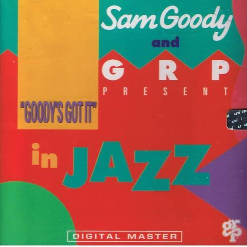 SAM GOODY / GRP - Goody's Got It In Jazz (1992) - CD