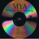 MYA - Everything Or Nothing (2003) - CD Promo Single