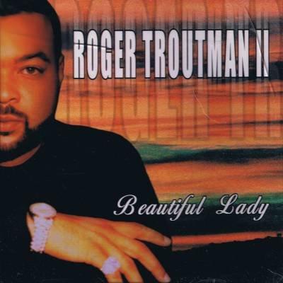 ROGER TROUTMAN II - Beautiful Lady (2000) - CD Single