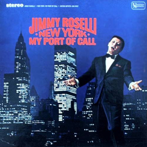 JIMMY ROSELLI - New York: My Port of Call - LP