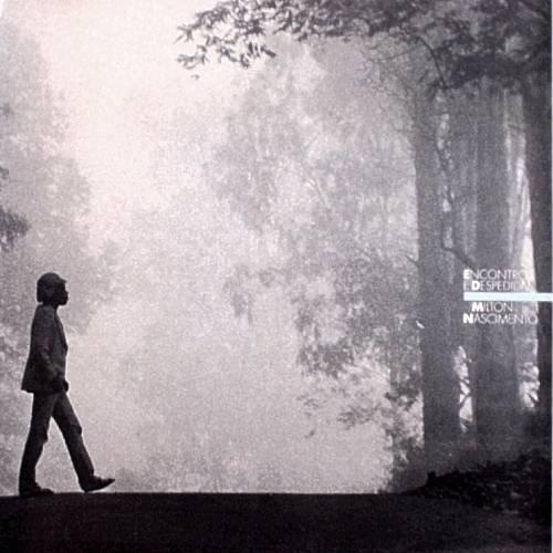 MILTON NASCIMENTO - Encontros E Despedidas (1985) -LP