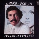 PELLIN RODRIGUEZ / BOBBY VALENTIN - Amor Por Ti (1973) - LP