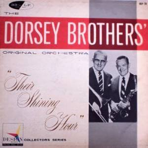 DORSEY BROTHERS ORIGINAL ORCHESTRA - Their Shining Hour (1957) - LP