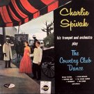 CHARLIE SPIVAK AND HIS ORCHESTRA - The Country Club Dance (1959) - LP