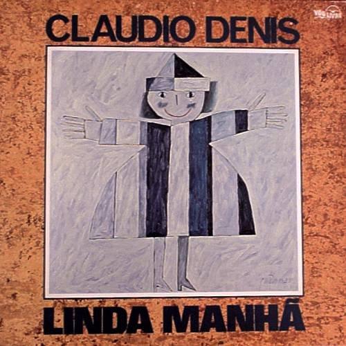 CLAUDIO DENIS - Linda Manha (1981) - LP