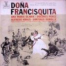 DOÑA FRANCISQUITA - Zarzuela Española - LP
