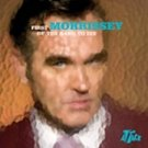 MORRISSEY - First Of The Gang To Die (2004) - CD Single