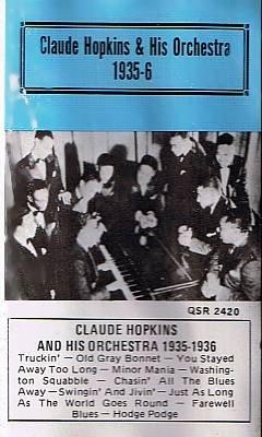 CLAUDE HOPKINS & ORCHESTRA: 1935-1936 - Cassette Tape
