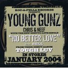 YOUNG GUNZ - No Better Love (2004) -  3 Track Single CD