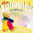 MY FAVORITE LULLABIES - Fly Baby Fly (1998) - CD