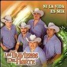 LOS TRAVIESOS DEL NORTE - Ni La Vida Es Mia (2004) - CD