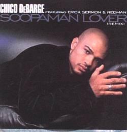 CHICO DE BARGE-Soopaman Lover (1999) - CD Single