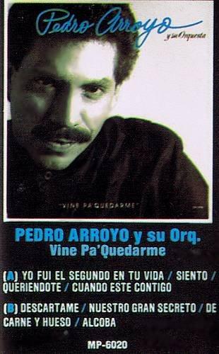 PEDRO ARROYO Y SU ORQUESTA - Vine Pa' Quedarme (1989) - Cassette Tape