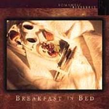 ROMANTIC INTERLUDES  - Breakfast in Bed (1996)  - CD