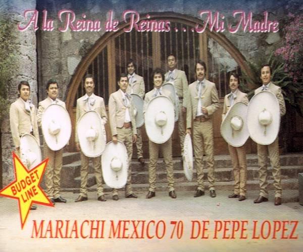 MARIACHI MEXICO 70 DE PEPE LOPEZ - A La Reina De Reinas...Mi Madre (1991) - Cassette Tape