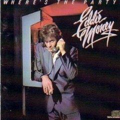 EDDIE MONEY - Where's The Party? (1983) - Cassette Tape