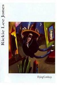 RICKIE LEE JONES - Flying Cowboys (1989) - Cassette Tape