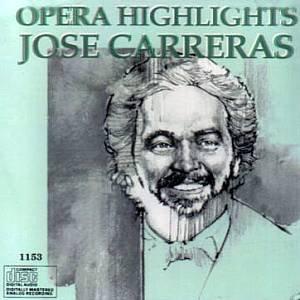 JOSE CARRERAS - Opera Highlights (1993) - CD