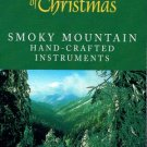 THE HEART OF CHRISTMAS - Smoky Mountain Christmas (1997)- Cassette T ape