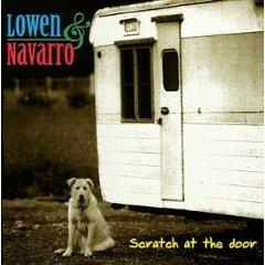 LOWEN & NAVARRO - Scratch At The Door (1998) - CD