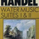 HANDEL - Water Music Suites I & II - Cassette Tape