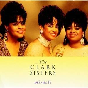 THE CLARK SISTERS - Miracle (1994) - CD