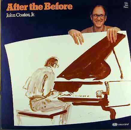 JOHN COATES Jr. - After The Before (1978) - LP