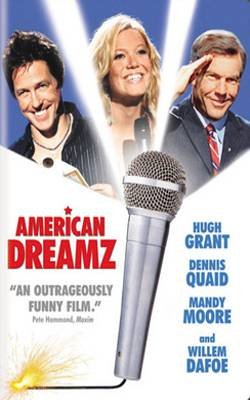 AMERICAN DREAMZ (2006) - DVD