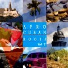 VARIOS ARTISTAS - Afro Cuban Roots Vol. 7 (1998) - CD