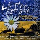 STEPHANE VENNE - Le  Temps Est Bon:Les Grands Succes De Stephane Venne - CD