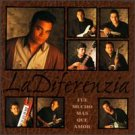 LA DIFERENZIA - Fue Mucho Mas Que Amor (1995) - Cassette Tape