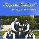 CONJUNTO MADRIGAL - Me Despido De Mi Chata (1992) - Cassette Tape