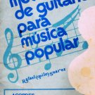 "METODO DE GUITARRA MUSICA POPULAR (1974) Vol. 1 - Rafael ""Pilo"" Suarez"