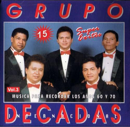 GRUPO DECADAS - 15 Super Exitos Vol. 3 - CD