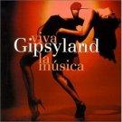 GIPSYLAND - Viva La Musica  (2000) -  CD