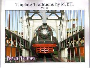 MTH 2006 Catalog Tinplate Toy Electric Trains NEW
